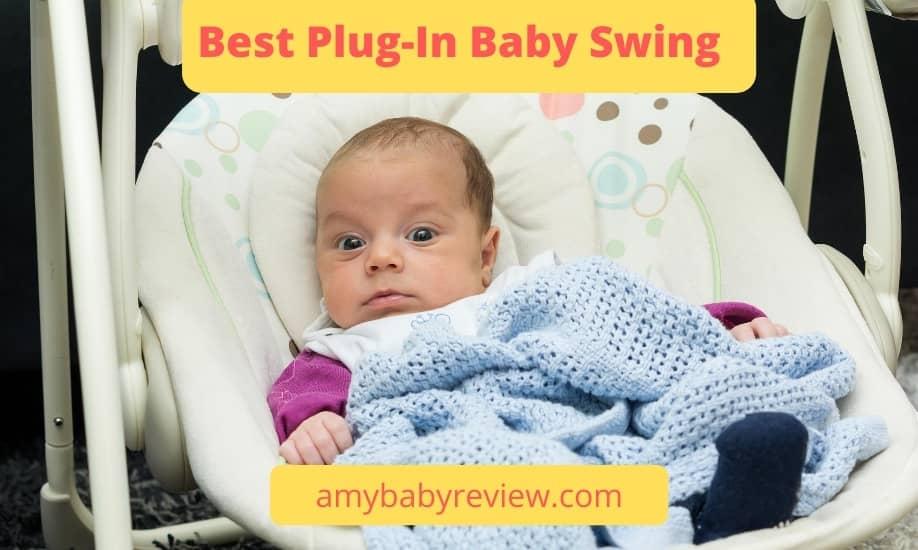 Best Plug-In Baby Swing